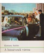A húszévesek városa - Kereszty András