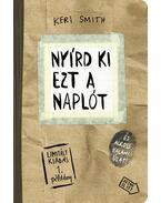 Nyírd ki ezt a naplót és alkoss valami újat! Paper Bag (Papír zacskó) - Limitált kiadás - Keri Smith