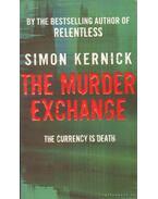 The Murder Exchange - Kernick, Simon