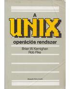 A UNIX operációs rendszer - Kernighan, Brian W., Rob Pike