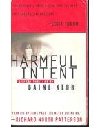 Harmful Intent - KERR, BAINE