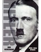 Hitler - 1889-1936 Hybris - Kershaw, Ian