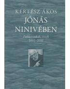 Jónás Ninivében - Kertész Ákos