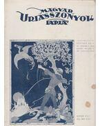 Magyar Uriasszonyok Lapja 1936. XIII. évf. 8. szám - Kertész Béla