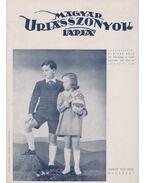 Magyar Uriasszonyok Lapja 1937. XIV. évfolyam 33. szám - Kertész Béla
