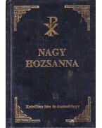 Nagy Hozsanna! - Kertész Gyula