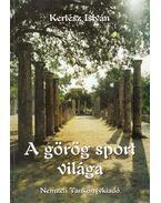 A görög sport világa - Kertész István