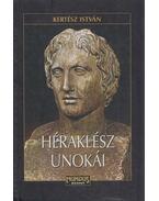 Héraklész unokái - Kertész István