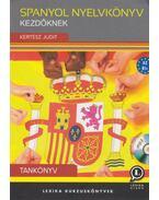 Spanyol nyelvkönyv kezdőknek - Tankönyv - A2 - B1+ - MP3 CD melléklettel - Kertész Judit