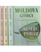 Keserű pohár I-III. - Moldova György