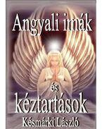 Angyali imák és kéztartások - Késmárki László