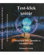Test-lélek szótár I-II. - Késmárki László
