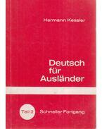 Deutsch für Auslander Teil 2 - Kessler,Hermann