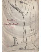 Szőlőből bor - Keszi Imre