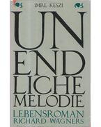 Unendliche Melodie - Keszi Imre