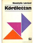 Kórélettan - Kesztyűs Lóránd