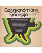 Gasztronómiánk krónikája - Ketter László