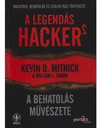 A legendás hacker 2. - Kevin D. Mitnick, William L. Simon