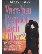 Were You Born for Each Other? - Kevin Leman