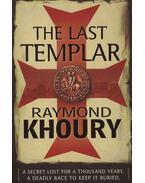 The Last Templar - Khoury, Raymond