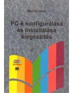 PC-k konfigurálása és installálása kiegészítés - Markó Imre