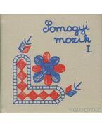 Somogyi mozaik I. 1899-1919. (mini) - Mautner József, Szántó József, Torma Károly