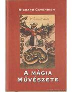 A mágia művészete - Cavendish, Richard