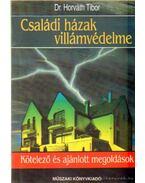 Családi házak villámvédelme - Dr. Horváth Tibor