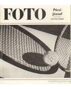 Foto - Pécsi József munkássága - Féjja Sándor