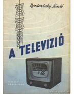 A televízió - Nozdroviczky László