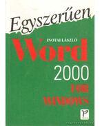 Egyszerűen Word 2000 for Windows - Inotai László