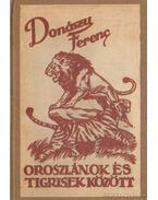 Oroszlánok és tigrisek között - Donászy Ferenc