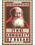 The conquest of bread - Kropotkin Péter
