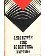 Zene és esztétika - Angi István