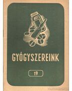 Gyógyszereink 19 - Dr. Fritz Gusztáv