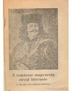 A romániai magyarság rövid története - Sándor Péter