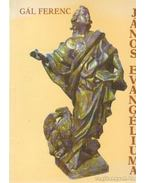 János evangéliuma - Gál Ferenc