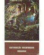 Magyarország idegenforgalmi barlangjai - Dénes György