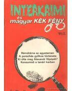 Interkrimi és magyar Kék Fény '91/2 - Dr. Szabó László