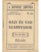 Házi és vad szárnyasok - Kürthy Emilné (szerk.)