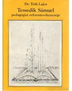 Tessedik Sámuel pedagógiai reformtevékenysége - Dr. Tóth Lajos
