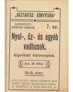 Nyul-, őz- és egyéb vadhusok - Kürthy Emilné (szerk.)