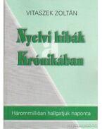 Nyelvi hibák a Krónikában - Vitaszek Zoltán