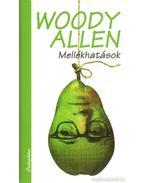 Mellékhatások - Woody Allen