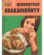 Mindentudó szakácskönyv - Domokos Lászlóné