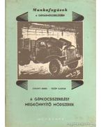A gépkocsiszerelést megkönnyítő módszerek - Surányi Endre, Fülöp Gáspár
