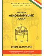 Történelmi alkotmányunk jogán (dedikált) - Fáy Árpád (szerk.)