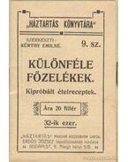 Különféle főzelékek - Kürthy Emilné (szerk.)