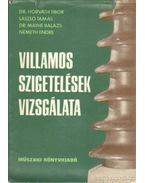 Villamos szigetelések vizsgálata - Németh Endre, Dr. Horváth Tibor, László Tamás, Dr. Máthé Balázs