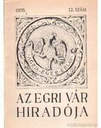Az egri vár hiradója 1976. 12. szám - Szabó János Győző